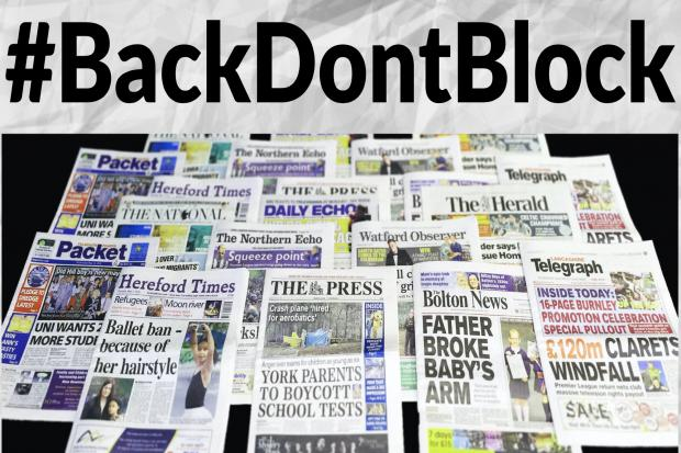 #BackDontBlock: Newsquest joins campaign calling on advertisers to support journalism